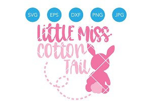 Little Miss Cotton Tail Easter SVG
