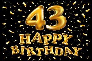 happy birthday 43 gold balloon
