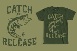 Catch And Release T-Shirt Design