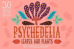 Psychedelia - Leaves and Plants