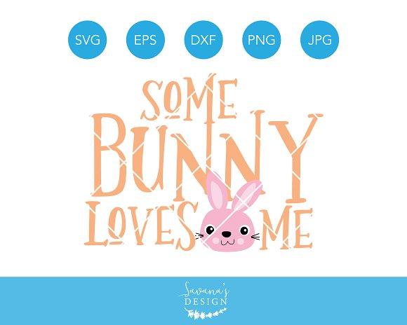 Some Bunny Loves Me Easter SVG