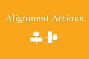 Center Alignment Actions