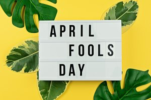 April Fool's day and tropical leaves