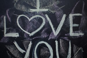 I love you written on the chalk board