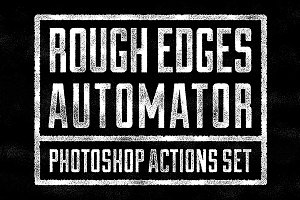 Rough Edges Automator - PS Actions