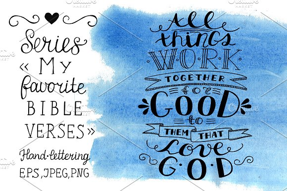 My favorite Bible verses For GOOD