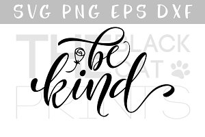 Be Kind SVG DXF PNG EPS