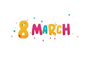 March 8, International Womens Day.