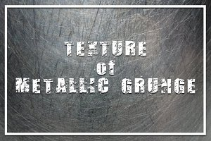 Texture of Metallic Grunge