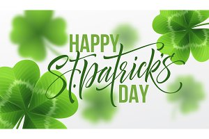 Happy Saint Patricks Day greeting lettering on clovers leaf background. Vector Illustration