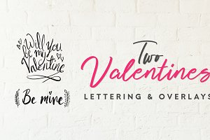 Two Valentines Lettering & Overlays