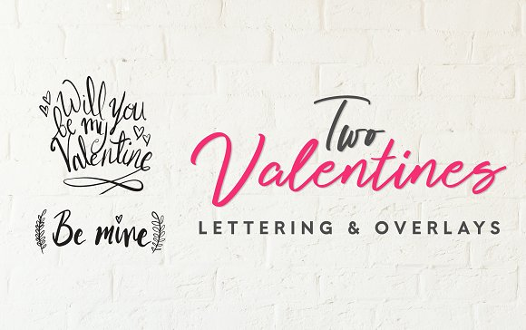 Two Valentines Lettering Overlays