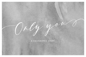 Only You | A Calligraphic Script