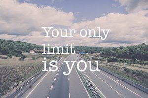 The only limit is you