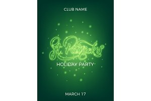 Saint Patrick's Day. Invitation design layout with neon St. Patrick's lettering and glowing firefly particles. Patrick Day poster