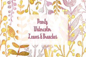 Pearly Watercolor Leaves & Branches