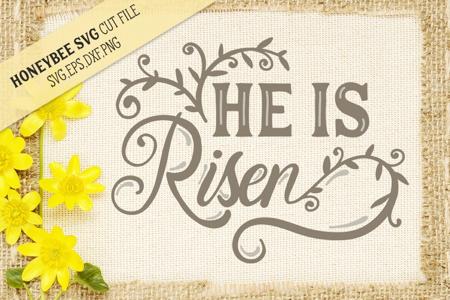 He Is Risen Easter Svg Cut File For Creative Daddy