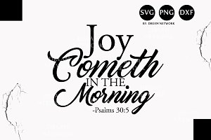 Joy Cometh - Bible Overlay & Quote