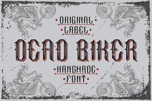 "Handcrafted font ""Dead biker"""