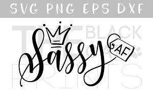 Sassy AF SVG DXF PNG EPS