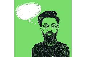 Hipster man in glasse with beard and mustache. Hand drawn vetor illustration with bubble for text.