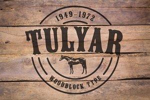 Tulyar Woodblock Font
