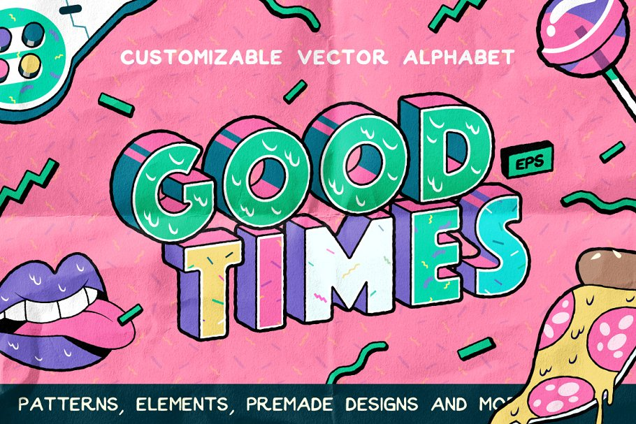 Good Times Alphabet & Graphic Set    in Graphics