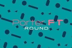 Porter FT Round
