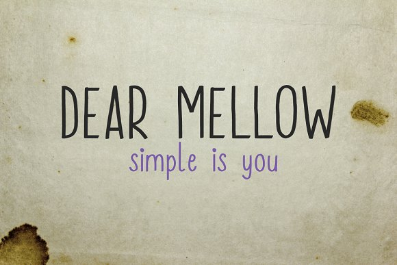 Dear Mellow