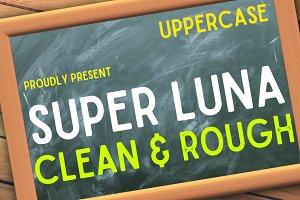 Super Luna ( Clean & Rough)