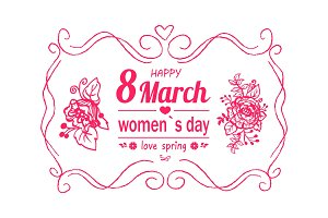 Happy Womens Day March 8 Greeting Card with Frame