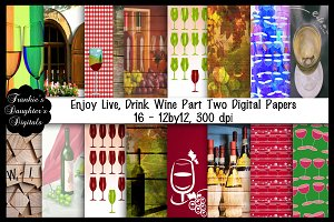 Enjoy Life Drink Wine Papers,Pt 2