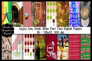Enjoy Life Drink Wine Papers,Pt 2