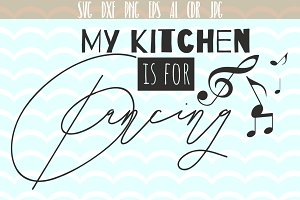 Kitchen Quote Svg cut file quote SVG