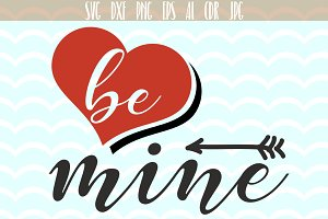 Be Mine Svg, Valentines Day SVG