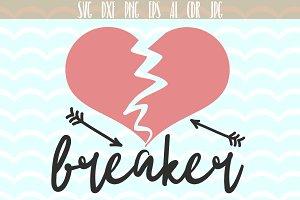 Heard Breaker SVG, Valentines day