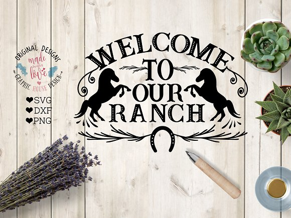 Welcome To Our Ranch Cut File