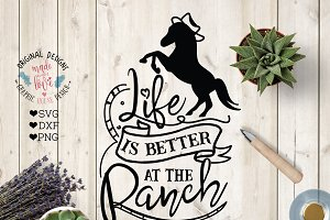Life is Better at the Ranch
