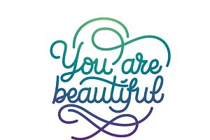 You are Beautiful lettering