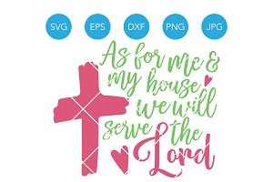 We Will Serve the Lord SVG Cut File