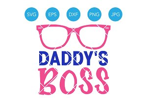 Daddys Boss SVG Baby Girl Cut File