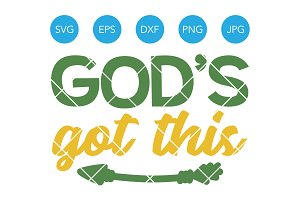 Gods Got This SVG Cricut Cut File