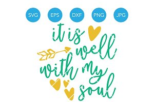 It is Well with My Soul SVG Bible