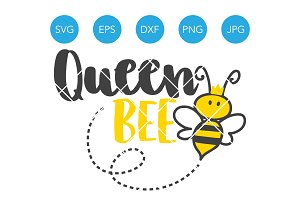 Queen Bee SVG Cutting File for Mom