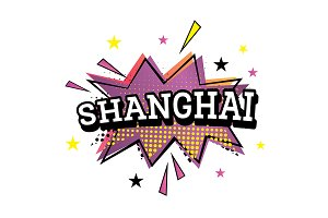 Shanghai Comic Text in Pop Art Style