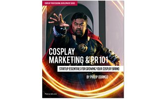 Cosplay Marketing and PR 101 Ebook