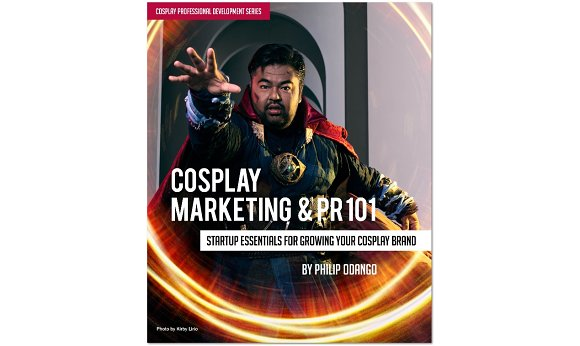 Cosplay Marketing And PR 101 Ebook