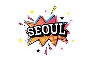 Seoul Comic Text in Pop Art Style.