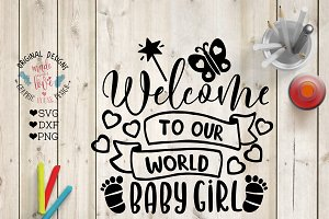 Welcome Baby Girl Cut File