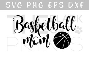 Basketball mom SVG DXF PNG EPS